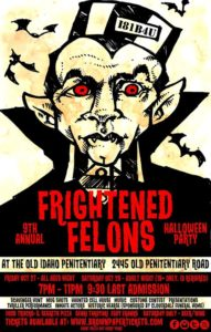 Frightened Felons: All Ages Night @ Old Idaho Penitentiary