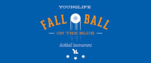 Younglife Kickball Tournament on the Blue @ Albertsons Stadium