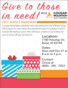 Drop off location for the Idaho Ronald McDonald Foundation's 2017 Santa's Workshop @ Cougar Mountain Software | Boise | Idaho | United States